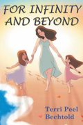 For Infinity and Beyond : Terri Peel Bechtold