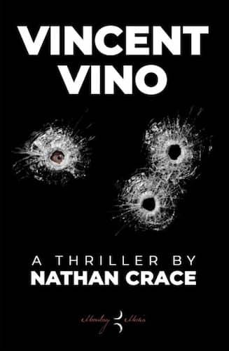 Vincent Vino : Nathan Crace