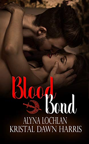 Blood Bond : Kristal Dawn Harris