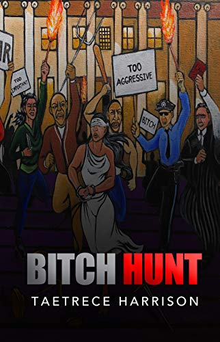 Bitch Hunt : Taetrece Harrison
