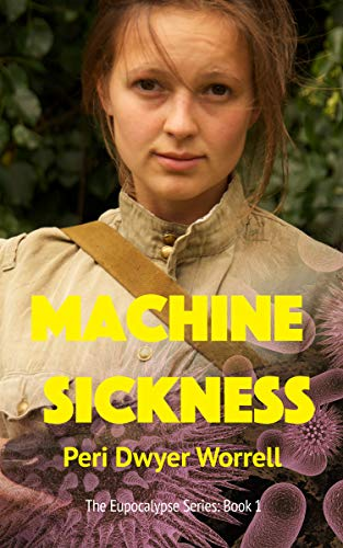 Machine Sickness : Peri Dwyer Worrell