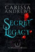 Secret Legacy : Carissa Andrews