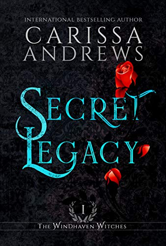 Secret Legacy : Carissa Andrews