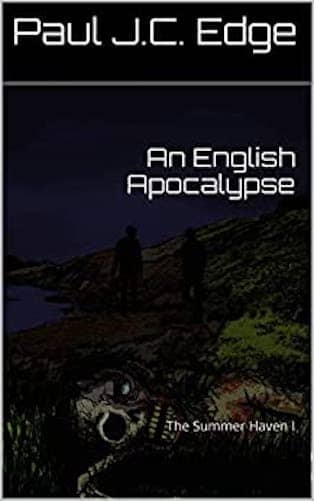 An English Apocalypse : Paul J. C. Edge