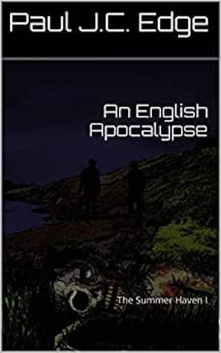 An English Apocalypse : Paul J. C. Edge
