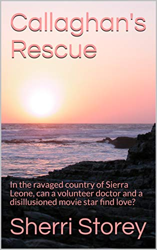 Callaghan's Rescue : Sherri Storey