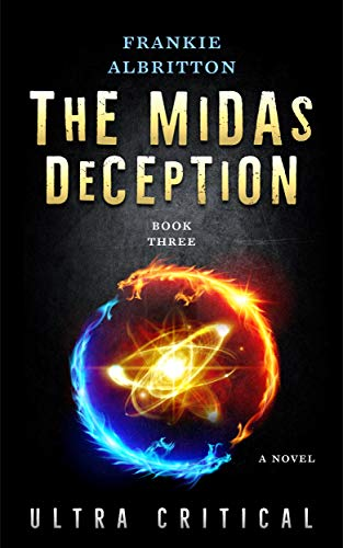The Midas Deception : Frankie Albritton