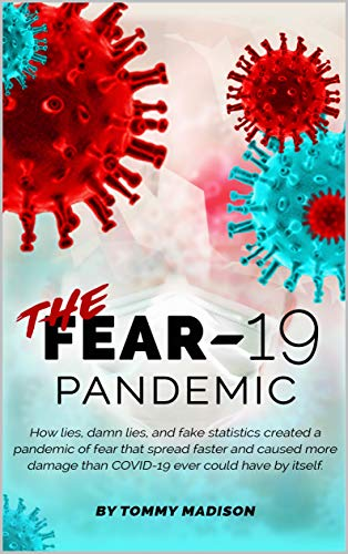 The FEAR-19 Pandemic : Tommy Madison