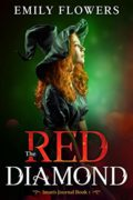 The Red Diamond (Iman's Journal Book 1) : Emily Flowers