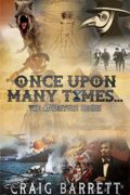 Once Upon Many Times… : Craig Barrett