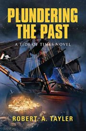 Plundering The Past : Robert A. Tayler