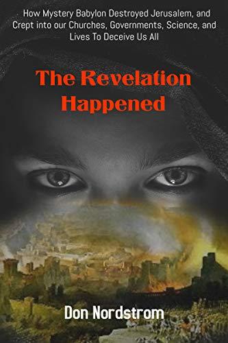 The Revelation Happened : Don Nordstrom