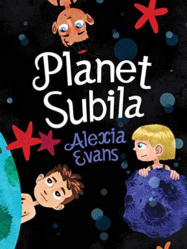 Planet Subila : Alexia Evans