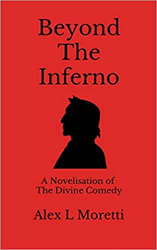 Beyond The Inferno : Alex L Moretti