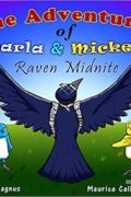 The Adventures of Darla and Mickey: Raven Midnite : Kay El Magnus