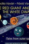 The Red Giant and the White Dwarf : Cecília Vizvári and Flávió Vizvári
