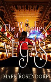The Witches of Vegas : Mark Rosendorf