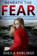 Beneath the Fear : Sheila Rawlings