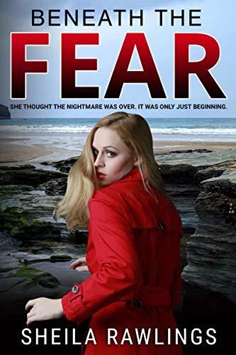Beneath the Fear : Sheila Rawlings