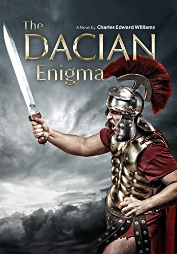 The Dacian Enigma : Charles Edward Williams