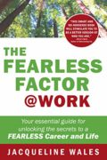 The Fearless Factor @ Work : Jacqueline Wales