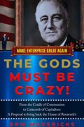 Make Enterprise Great Again: The Gods Must Be Crazy! : EPM Mavericks
