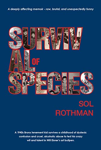 Survival of Species : Sol Rothman