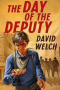 The Day of the Deputy : David Welch