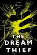 The Dream Thief : James Brown