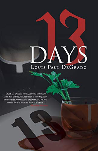 13 Days : Louis Paul DeGrado
