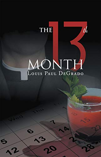 The 13th Month : Louis Paul DeGrado