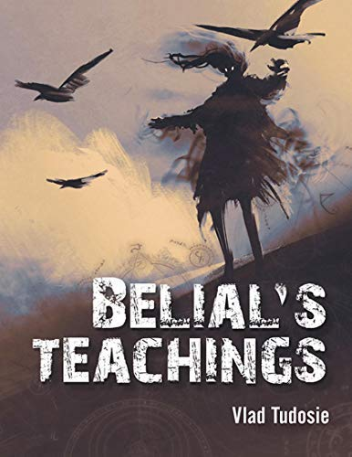 Belial's Teachings : Vlad Tudosie