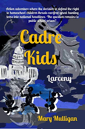 Cadre Kids: Larceny : Mary Mulligan