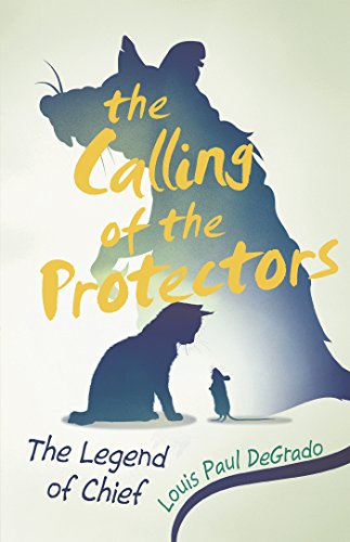 The Calling of the Protectors, The Legend of Chief : Louis Paul DeGrado