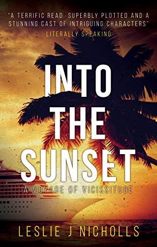 Into the Sunset : Leslie J Nicholls