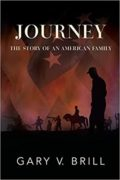 JOURNEY: The Story of an American Family : Gary V. Brill