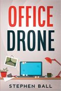 Office Drone : Stephen Ball