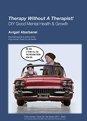 Therapy Without A Therapist : Avigail Abarbanel
