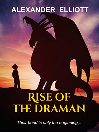 New Fantasy Book Rise of the Draman by Alexander Elliott