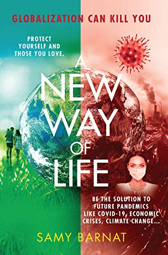 A New Way of Life : Samy Barnat