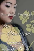 Princess Shanyin: The Obsession : Liliana Lee