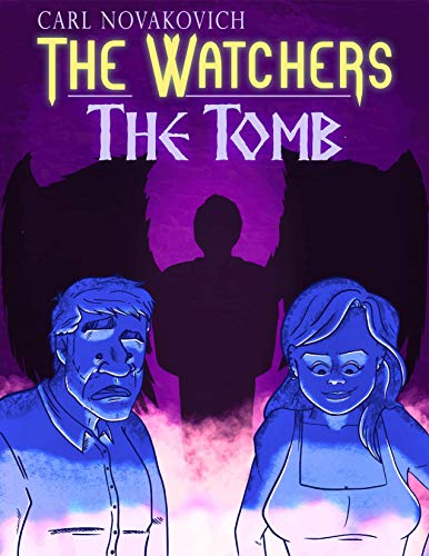 The Watchers: The Tomb : Carl Novakovich