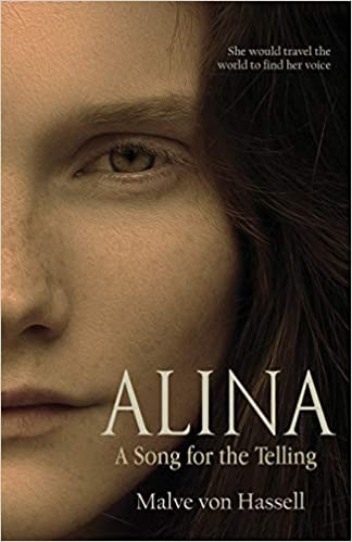Alina: A Song for the Telling : Malve von Hassell