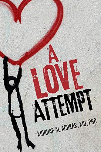 A Love Attempt : Morhaf Al Achkar