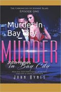 Murder in Bay City : John Hynes
