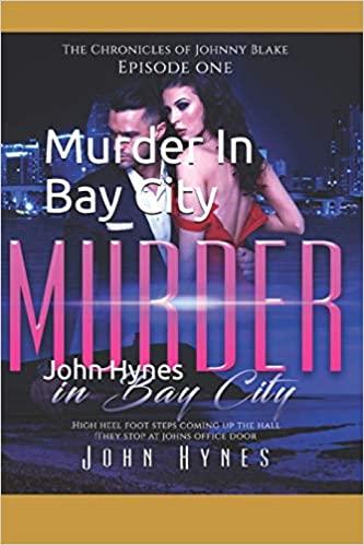 Murder in Bay City : John Hynes