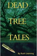 Dead Tree Tales : Rush Leaming