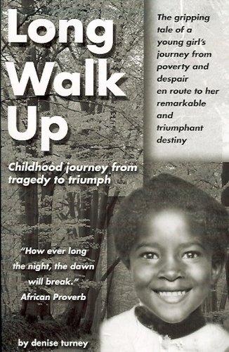 Long Walk Up : Denise Turney
