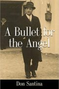 A Bullet for the Angel : Don Santina