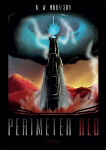 Perimeter Red : M. W. Morrison